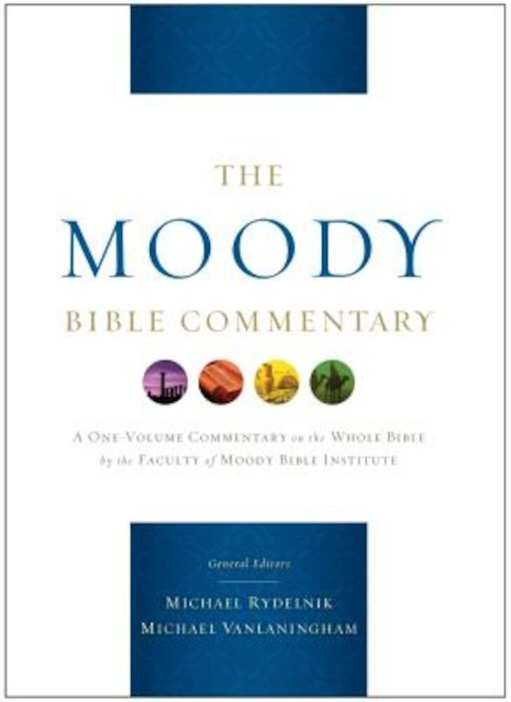 The Moody Bible Commentary, Hardcover