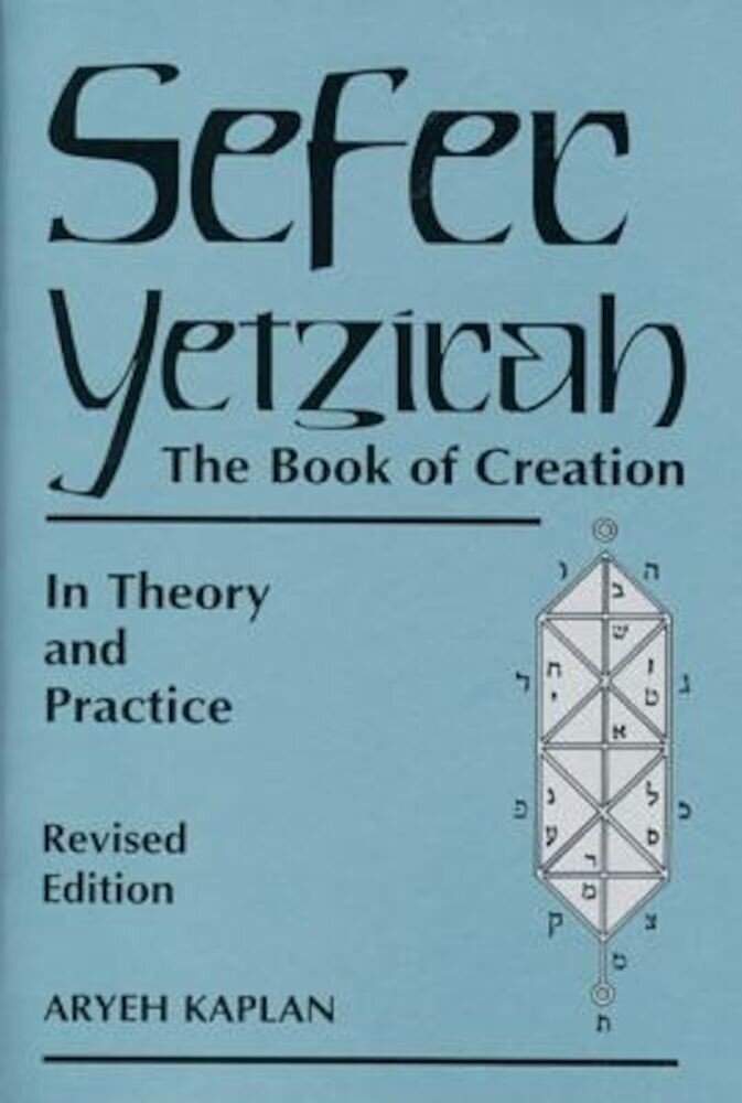 Sefer Yetzirah: The Book of Creation, Paperback