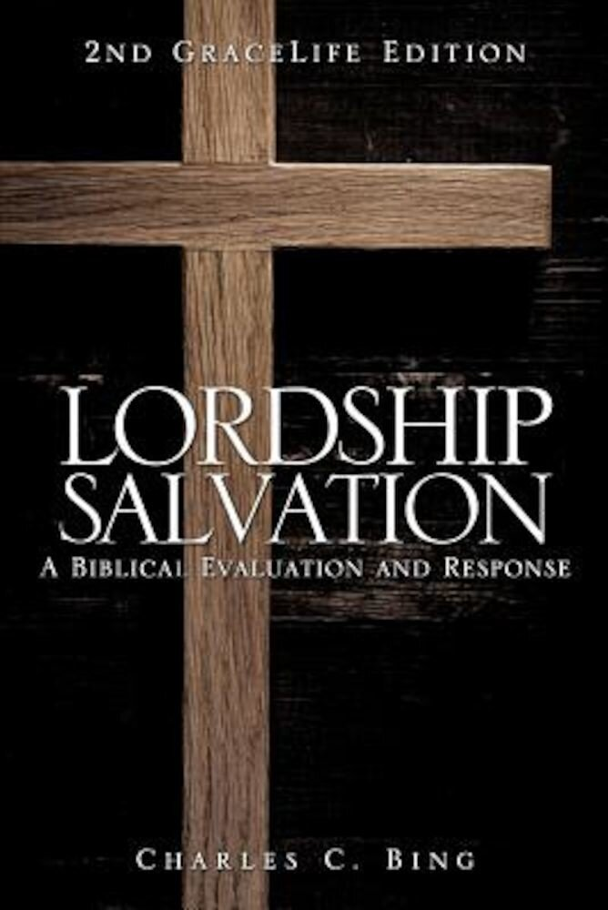 Lordship Salvation, Paperback