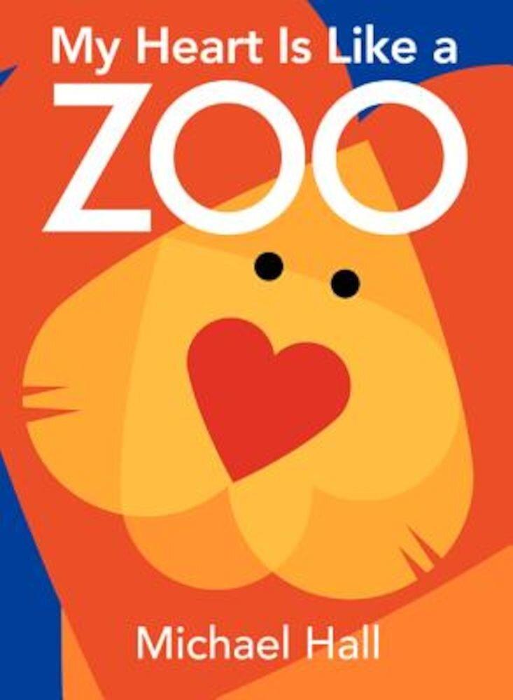 My Heart Is Like a Zoo, Hardcover