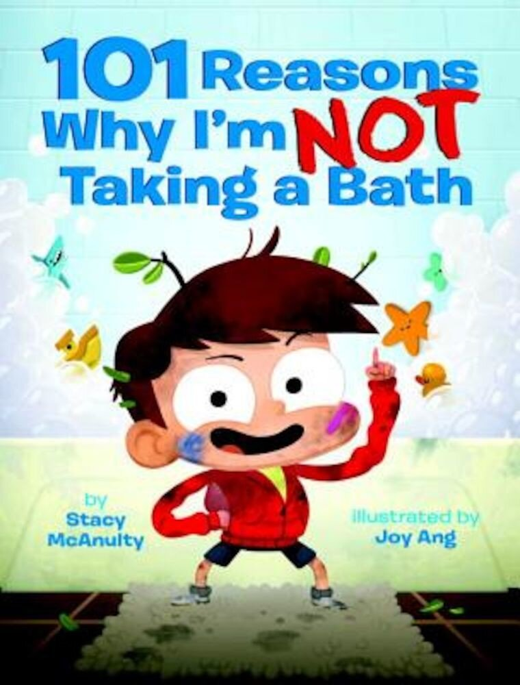 101 Reasons Why I'm Not Taking a Bath, Hardcover