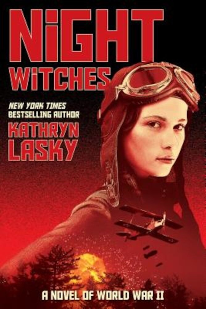 Night Witches: A Novel of World War Two, Hardcover
