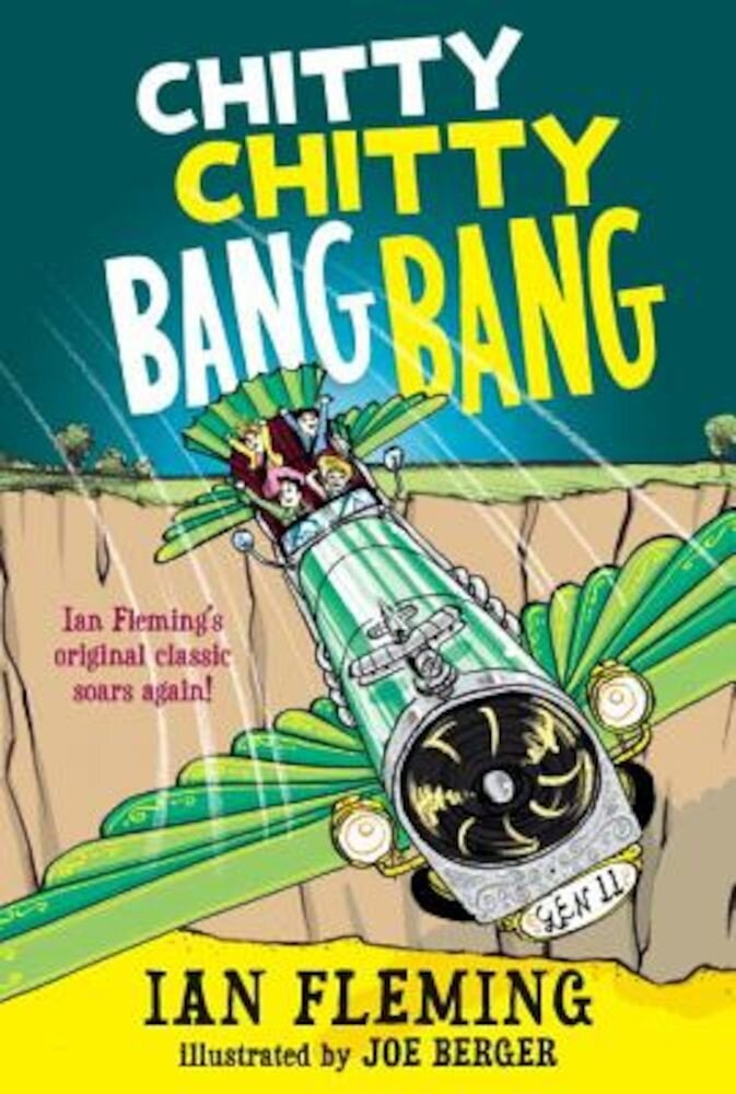 Chitty Chitty Bang Bang: The Magical Car, Paperback