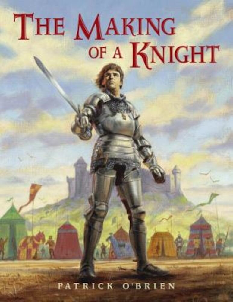 The Making of a Knight, Paperback