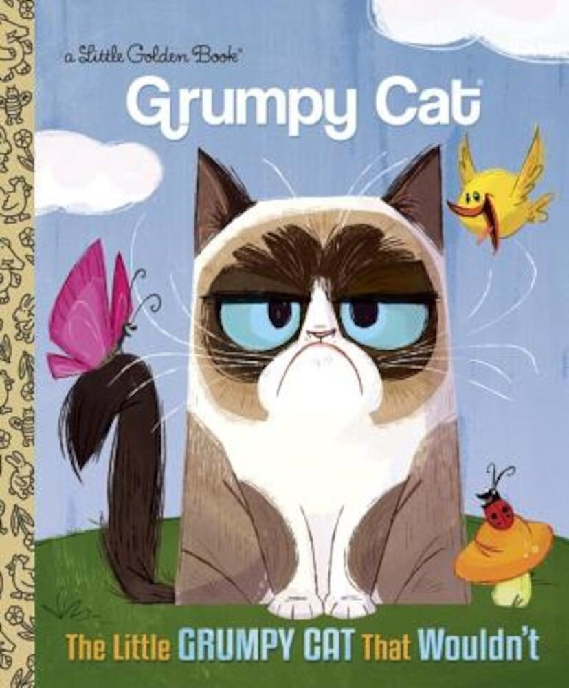 The Little Grumpy Cat That Wouldn't, Hardcover