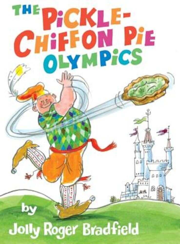The Pickle-Chiffon Pie Olympics, Hardcover