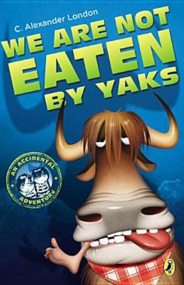 We Are Not Eaten by Yaks, Paperback
