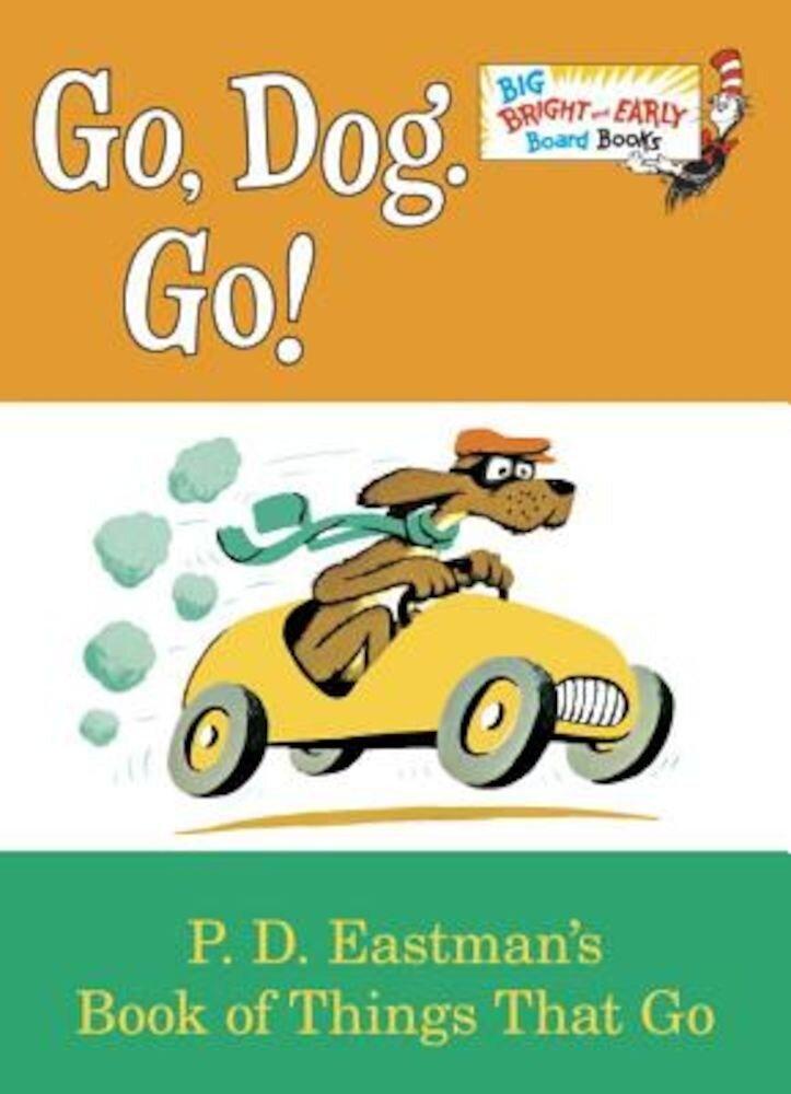 Go, Dog. Go!, Hardcover
