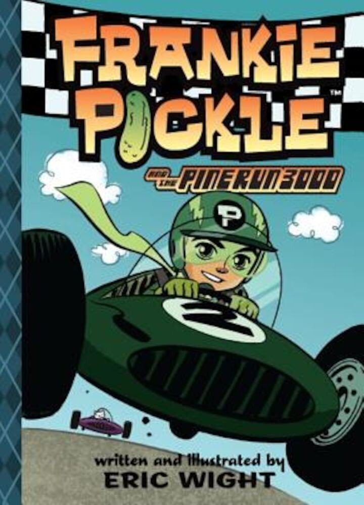 Frankie Pickle and the Pine Run 3000, Hardcover