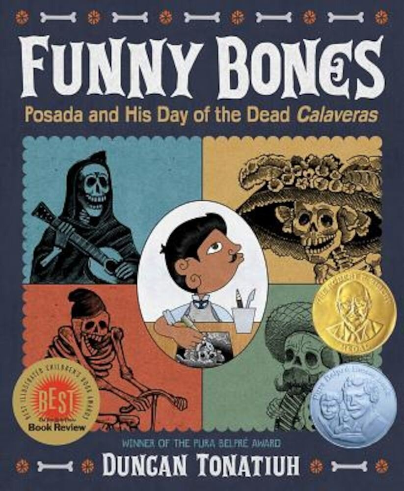 Funny Bones: Posada and His Day of the Dead Calaveras, Hardcover