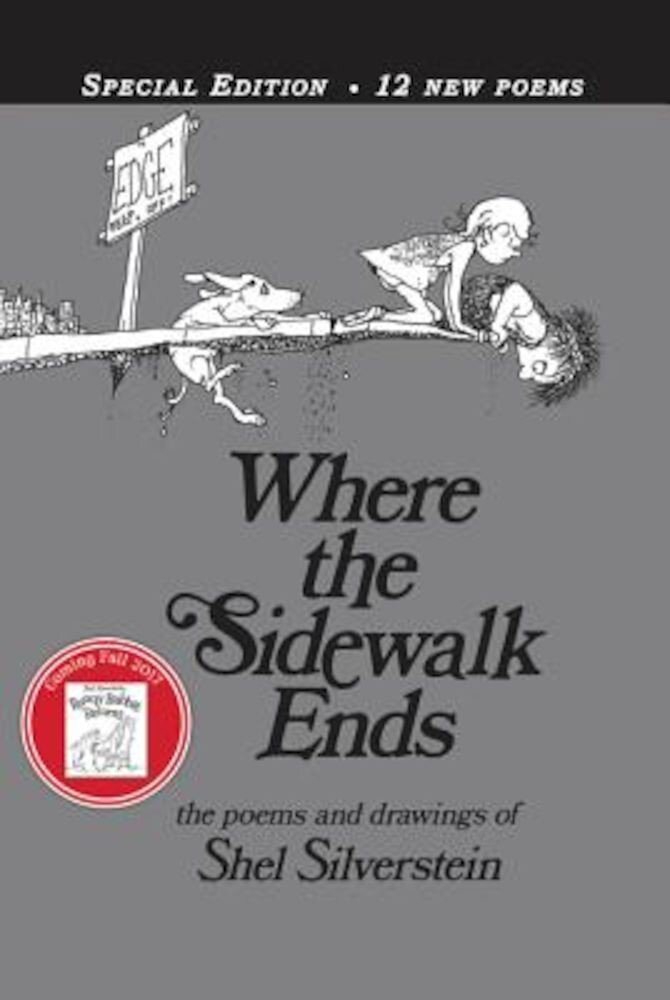 Where the Sidewalk Ends: Poems & Drawings, Hardcover