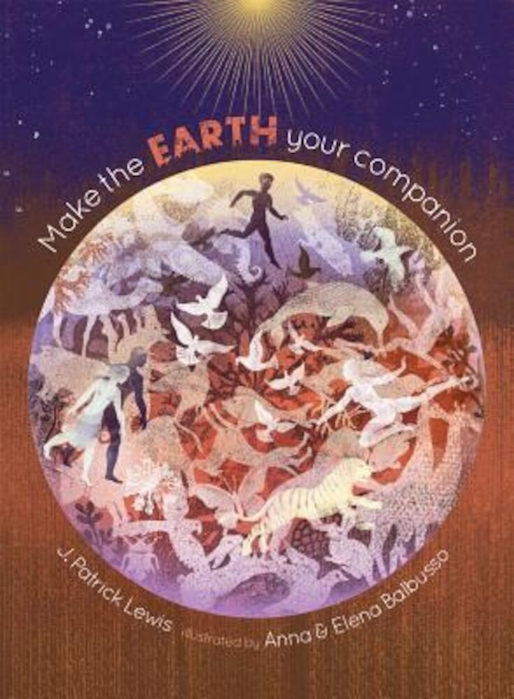 Make the Earth Your Companion, Hardcover