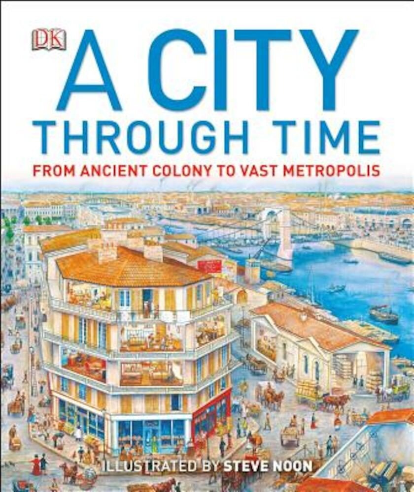 A City Through Time, Hardcover