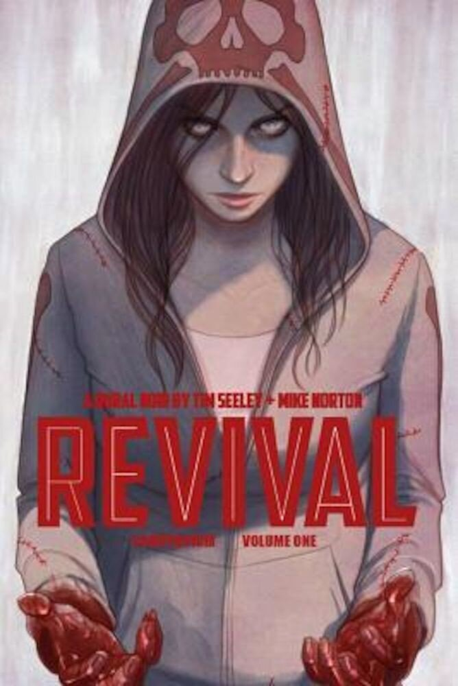 Revival Deluxe Collection Volume 1, Hardcover