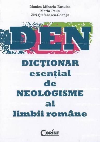 DEN. Dictionar esential de neologisme al limbii romane