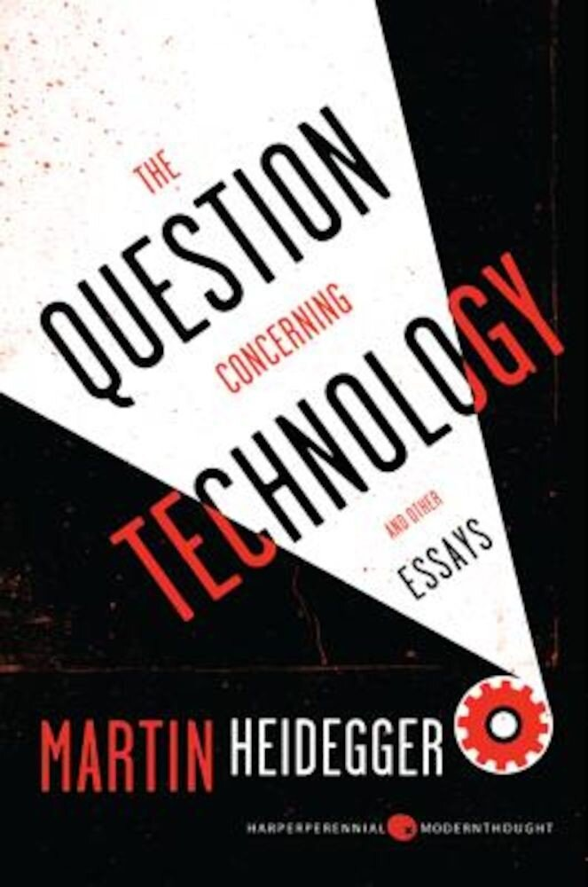 The Question Concerning Technology: And Other Essays, Paperback