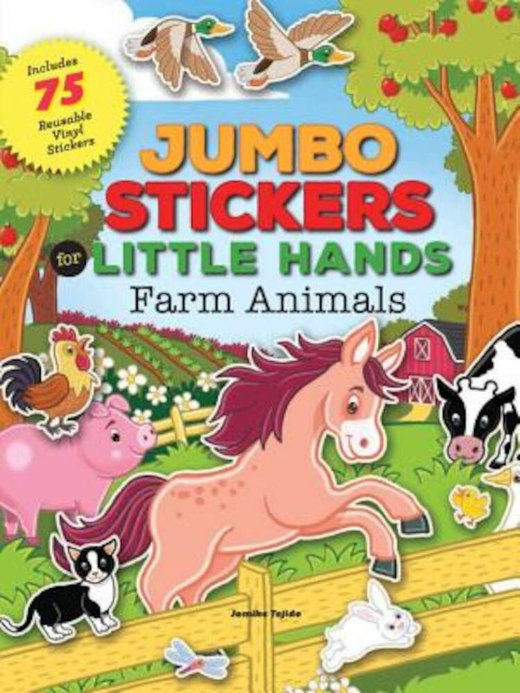 Jumbo Stickers for Little Hands: Farm Animals, Paperback