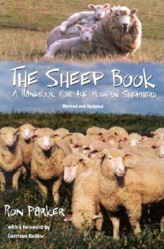 The Sheep Book: A Handbook for the Modern Shepherd, Revised and Updated, Paperback