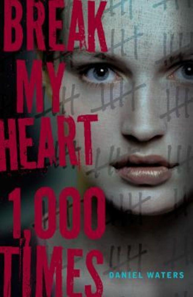 Break My Heart 1,000 Times, Paperback