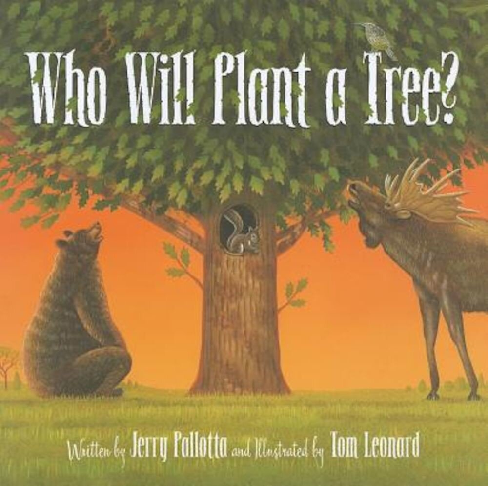 Who Will Plant a Tree?, Hardcover