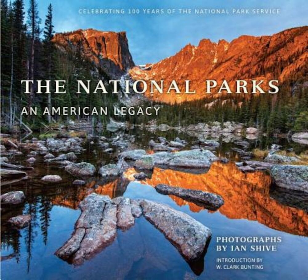 The National Parks: An American Legacy, Paperback