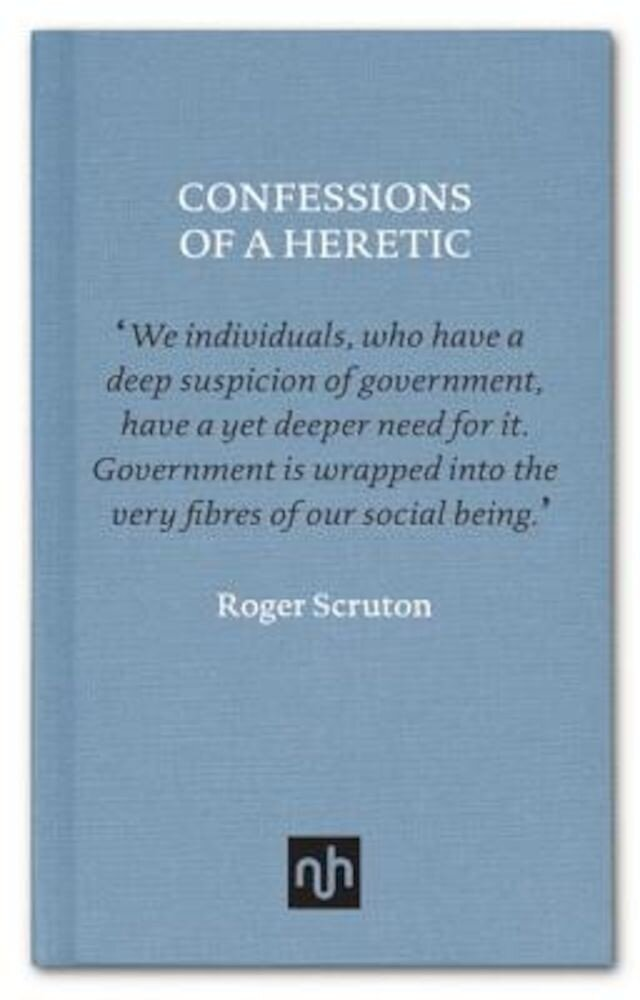 Confessions of a Heretic: Selected Essays, Hardcover