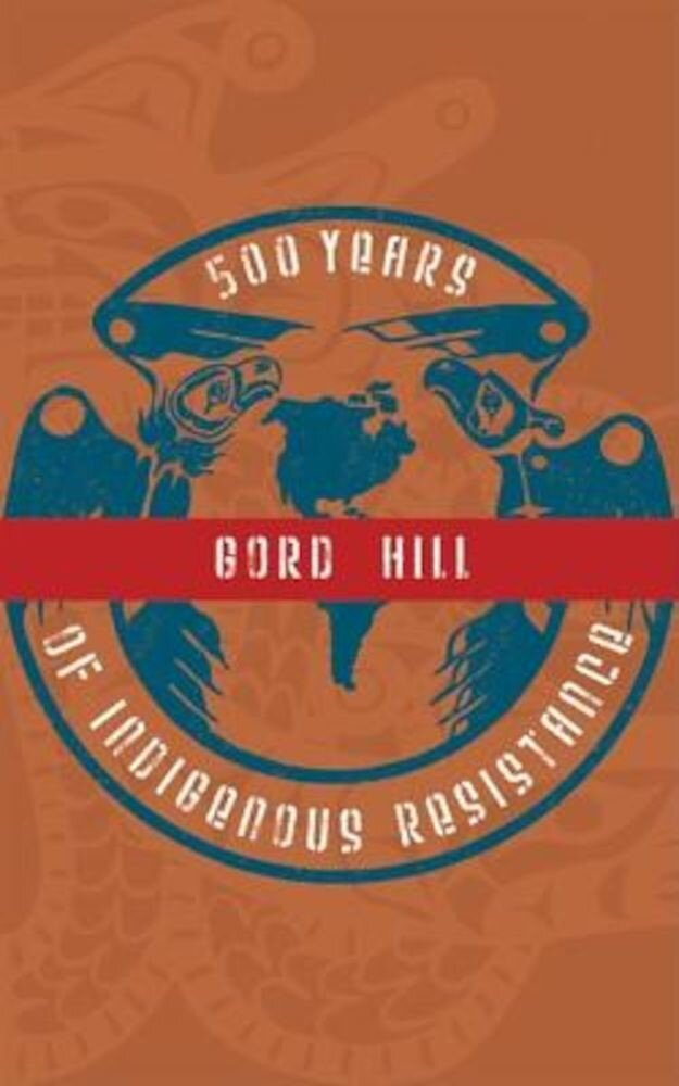 500 Years of Indigenous Resistance, Paperback