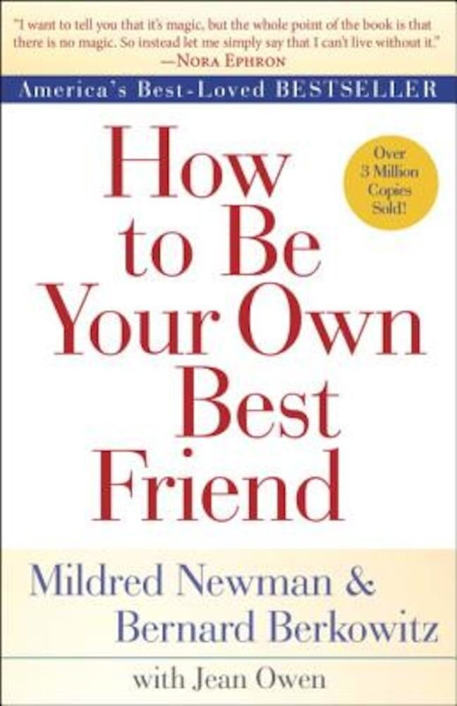 How to Be Your Own Best Friend, Paperback