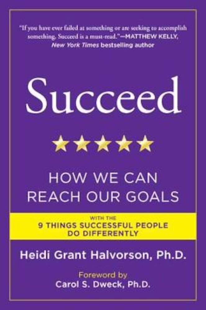 Succeed: How We Can Reach Our Goals, Paperback