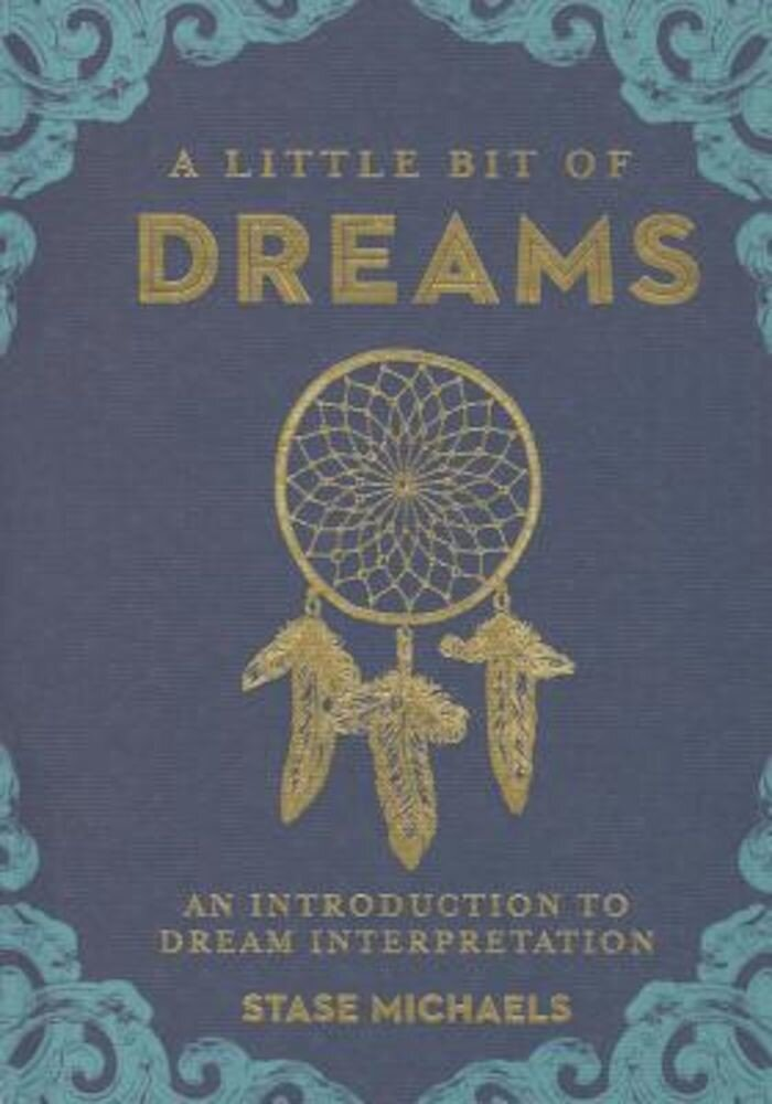 A Little Bit of Dreams: An Introduction to Dream Interpretation, Hardcover