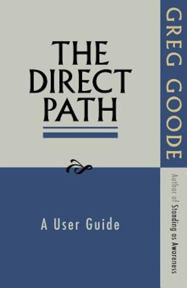 The Direct Path: A User Guide, Paperback