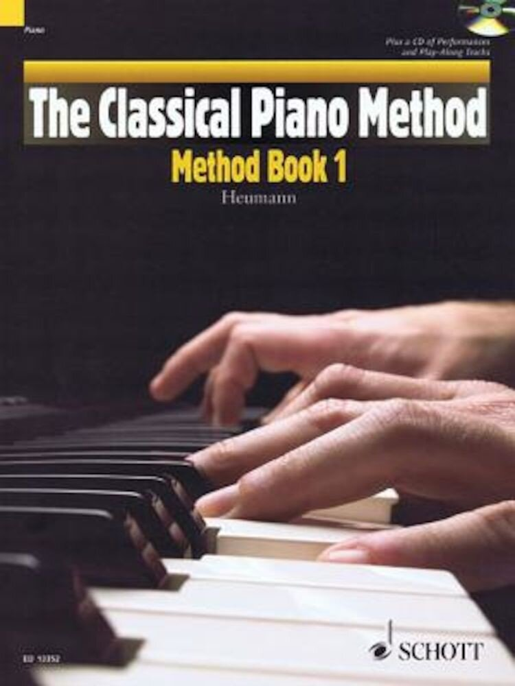 The Classical Piano Method - Method Book 1: With CD of Performances and Play-Along Backing Tracks, Paperback