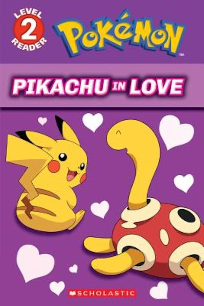 Pikachu in Love (Pokemon: Level 2 Reader), Paperback