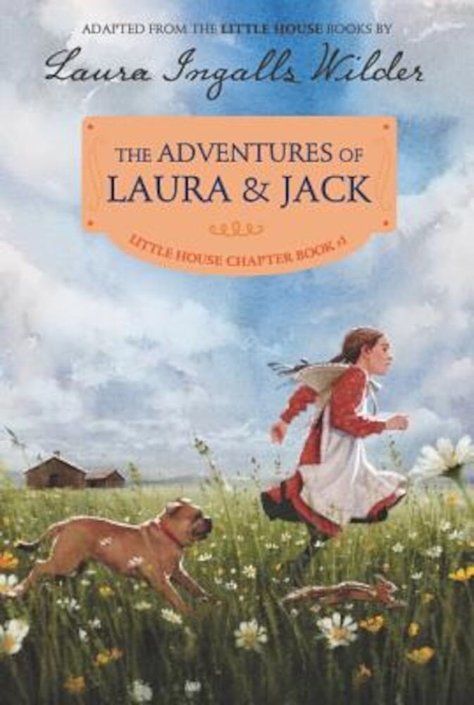 The Adventures of Laura & Jack: Reillustrated Edition, Paperback