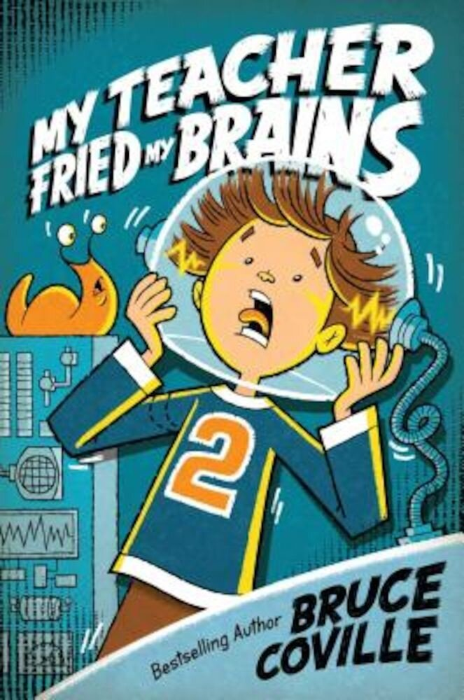 My Teacher Fried My Brains, Paperback