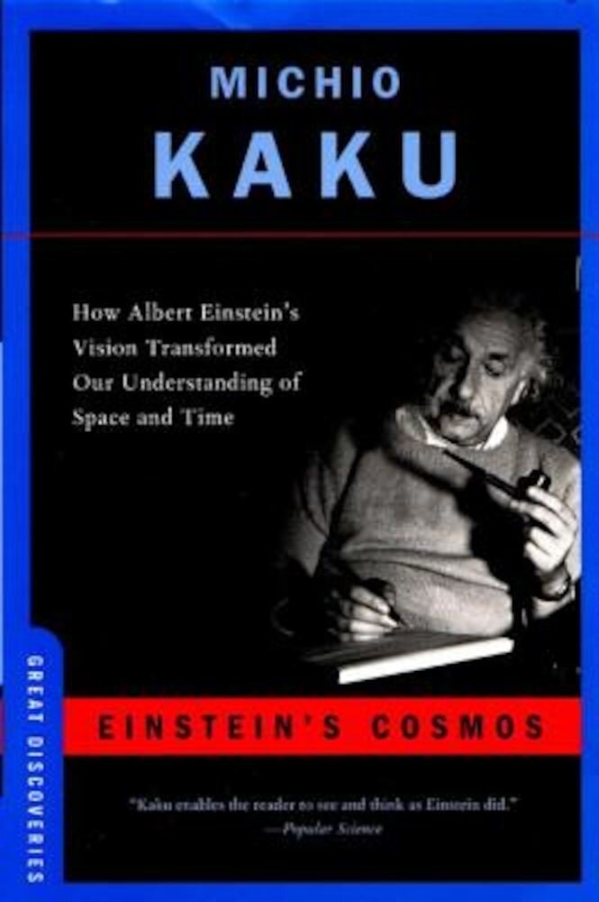 Einstein's Cosmos: How Albert Einstein's Vision Transformed Our Understanding of Space and Time, Paperback