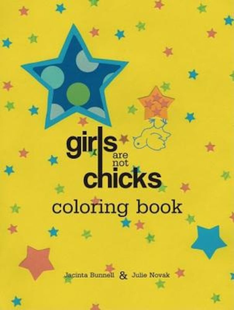 Girls Are Not Chicks Coloring Book, Paperback