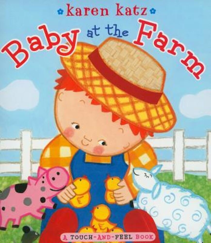 Baby at the Farm, Hardcover