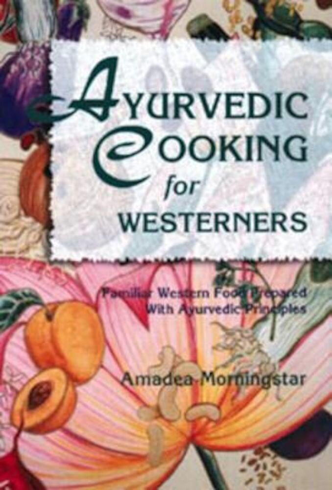 Ayurvedic Cooking for Westerners, Paperback