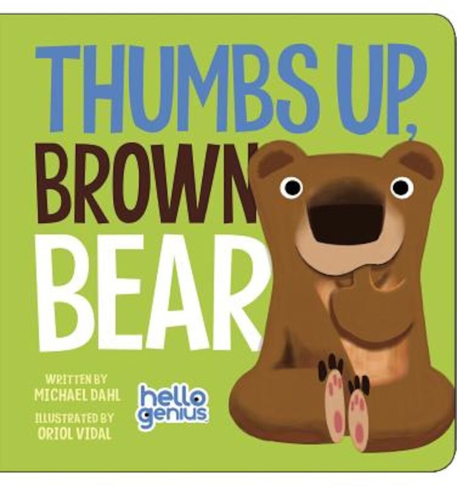 Thumbs Up, Brown Bear, Hardcover