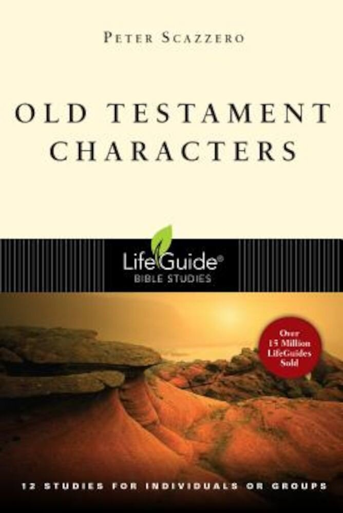 Old Testament Characters: Finding Our True Home, Paperback