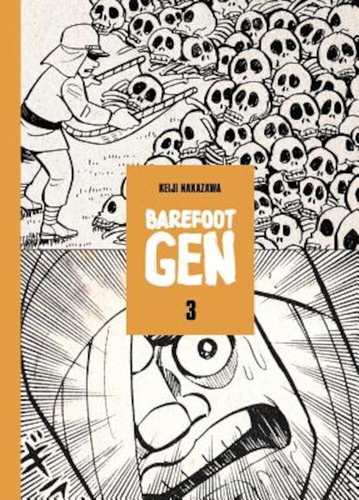 Barefoot Gen, Volume 3, Hardcover