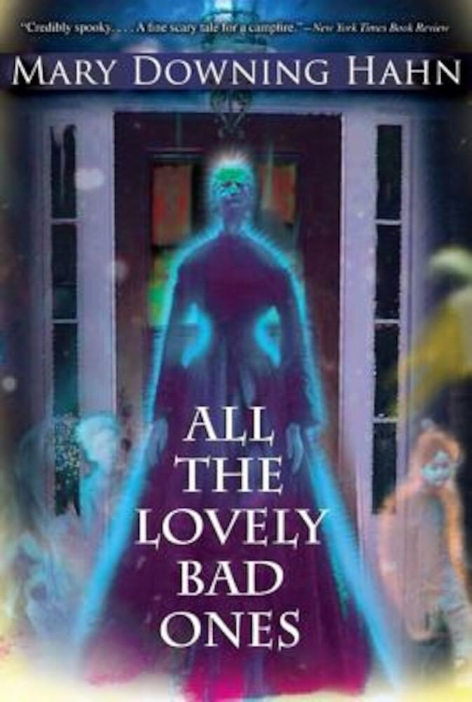 All the Lovely Bad Ones, Paperback