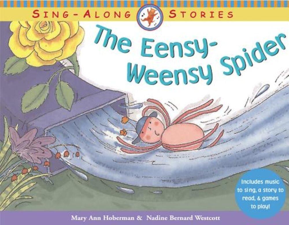 The Eensy-Weensy Spider, Paperback