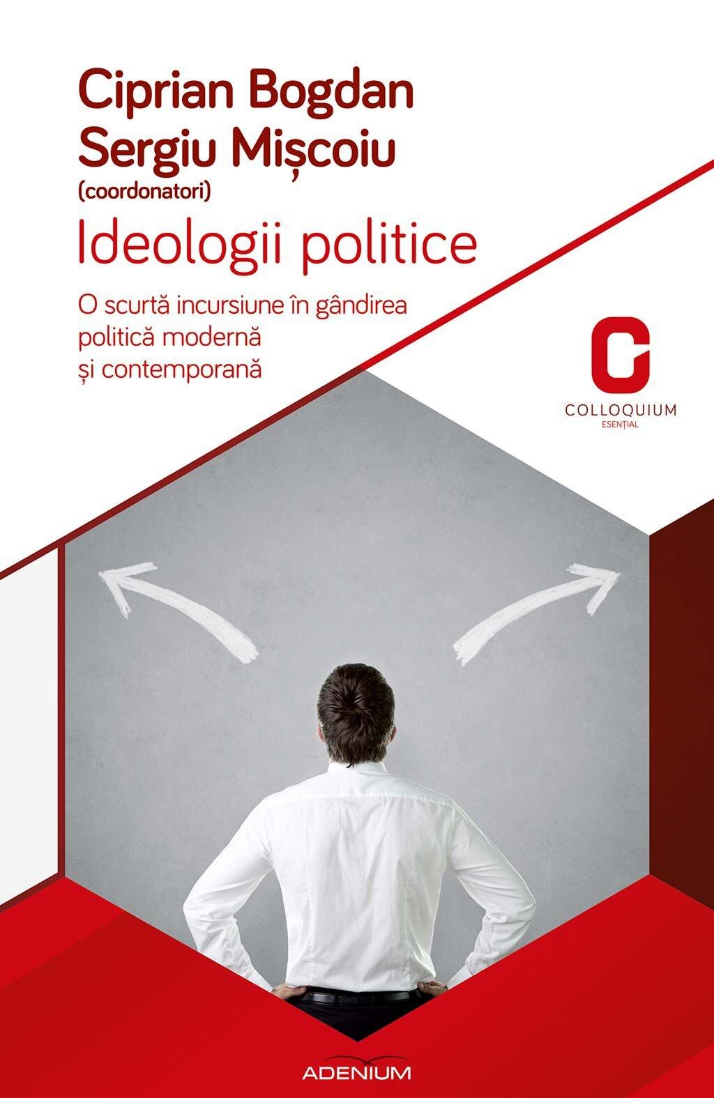 Ideologii politice. O scurta incursiune in gandirea politica si contemporana (eBook)