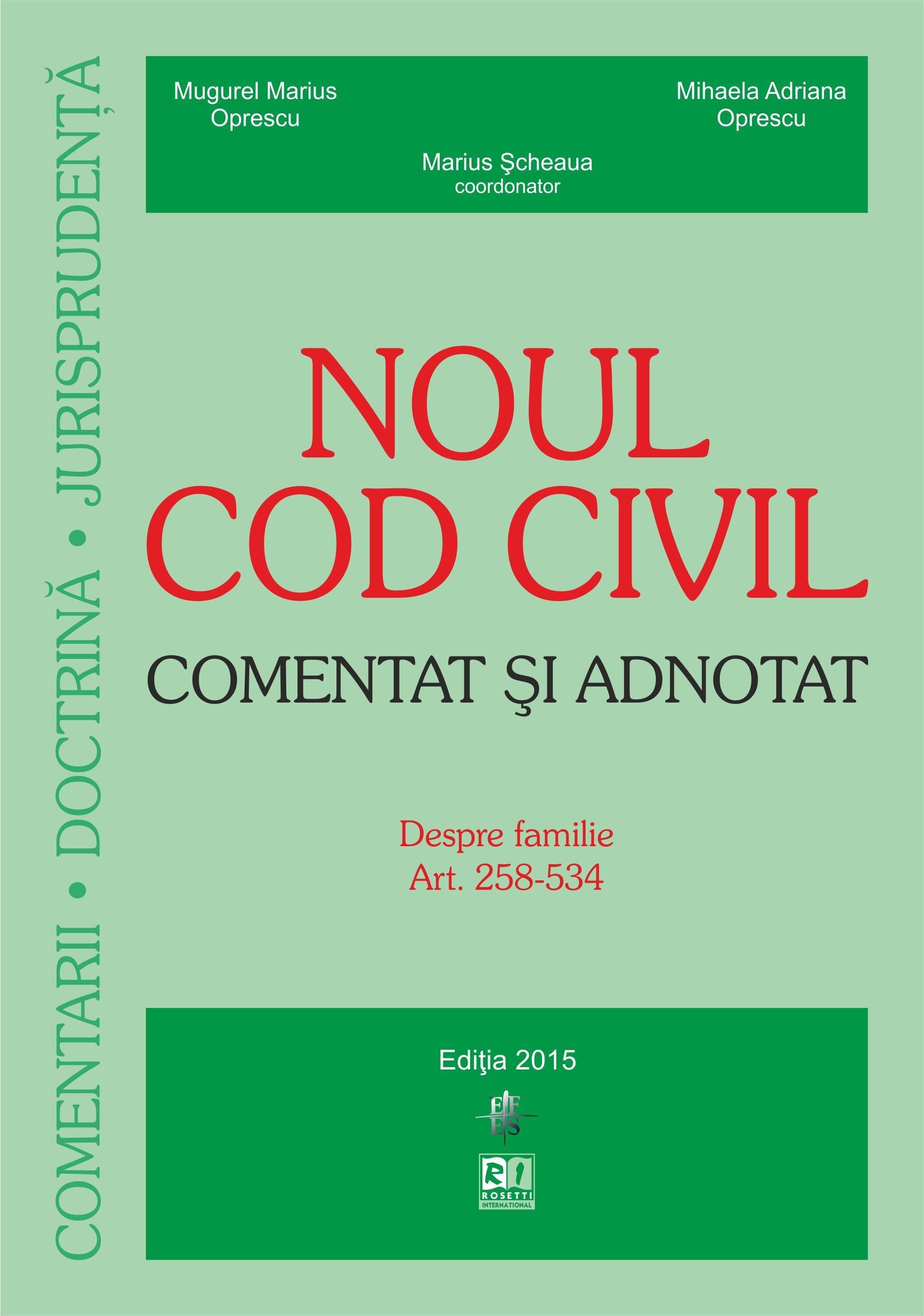 Noul cod civil. Despre familie - Comentat şi adnotat (2015-06-15)