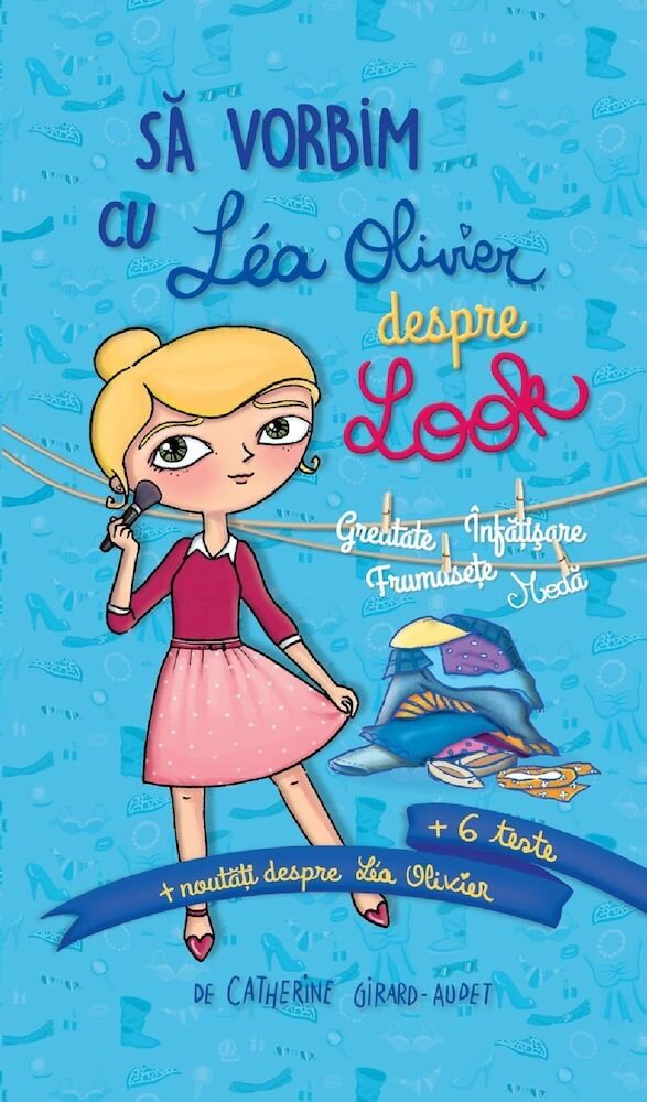 Sa vorbim cu Lea Olivier despre Look