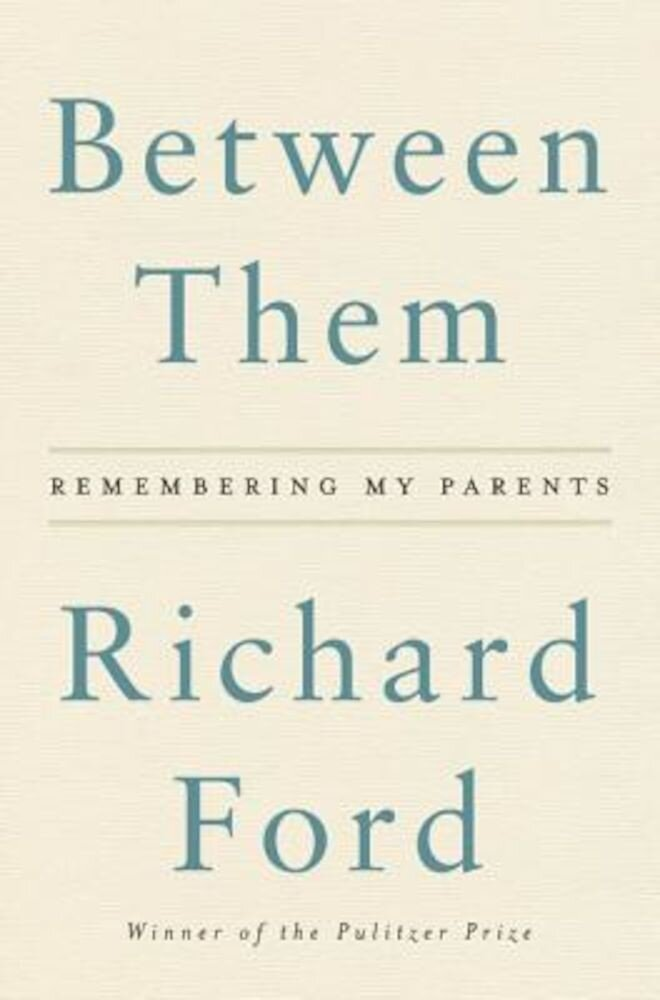 Between Them: Remembering My Parents, Hardcover