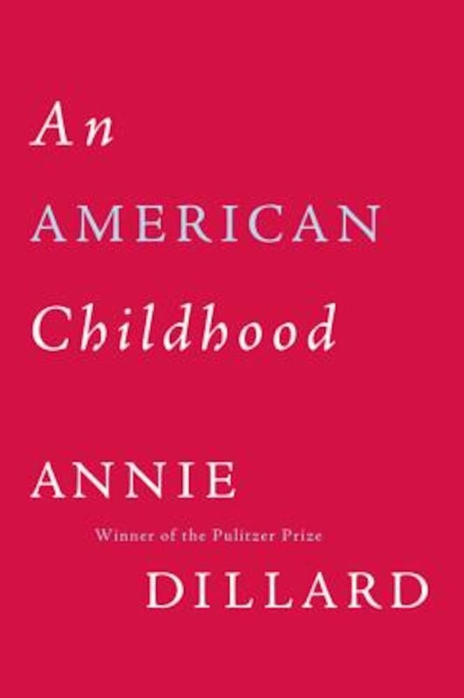An American Childhood, Paperback