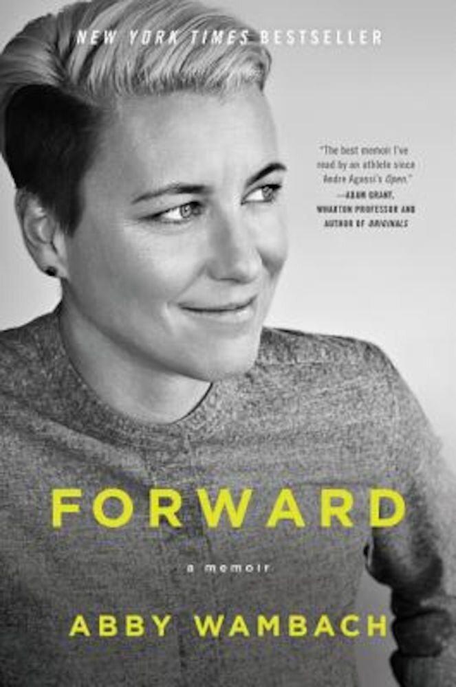 Forward: A Memoir, Paperback